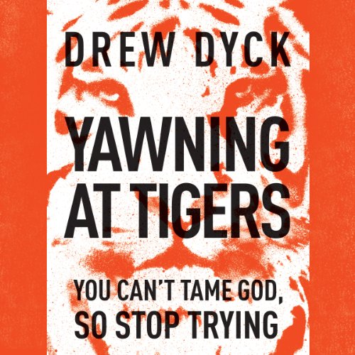 Yawning at Tigers audiobook cover art