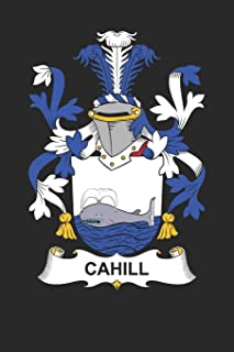 Cahill: Cahill Coat of Arms and Family Crest Notebook Journal (6 x 9 - 100 pages)
