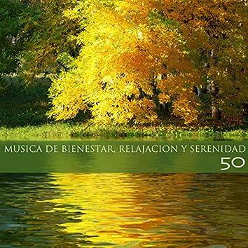 Musica de Bienestar, Relajacion y Serenidad 50 - Musica de Fundo para Descansar y Liberar la Mente