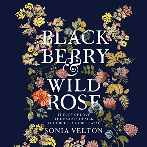 Blackberry and Wild Rose cover art