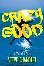 crazy good a book of choices