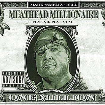 Meathead Millionaire (feat. Nik Platinum)