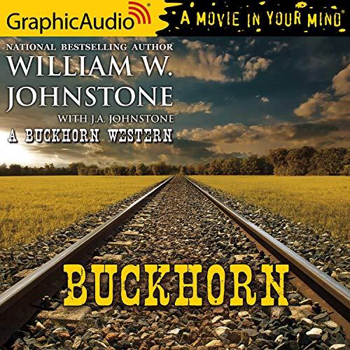 Buckhorn [Dramatized Adaptation] cover art