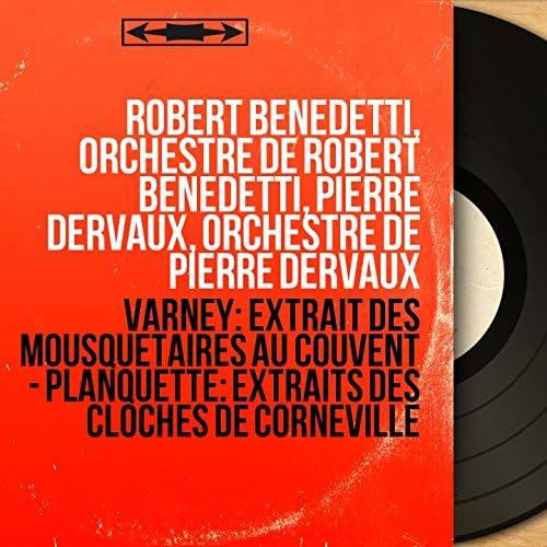 Robert Benedetti, Orchestre de Robert Benedetti, Pierre Dervaux, Orchestre de Pierre Dervaux