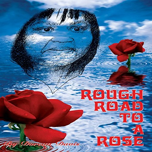 Rough Road to a Rose audiobook cover art