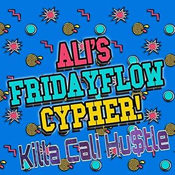 Ali's FridayFlowCypher! (Remix)