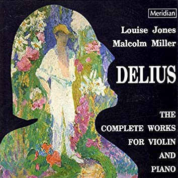 Delius: The Complete Works for Violin and Piano