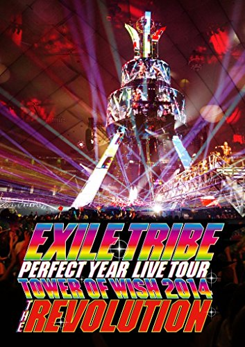 EXILE TRIBE PERFECT YEAR LIVE TOUR TOWER OF WISH 2014 ~THE REVOLUTION~ (Blu-ray Disc2枚組)