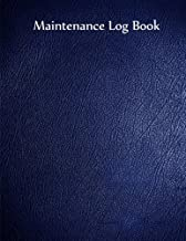 Maintenance Log Book: Blue Cover, 110 pages, 8.5