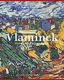Vlaminck - Catalogue critique des peintures et céramiques de la période fauve, édition bilingue français-anglais