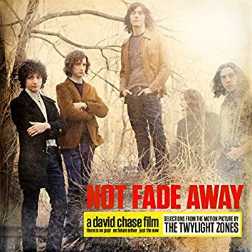 Not Fade Away (Selections From The Motion Picture) (EP)