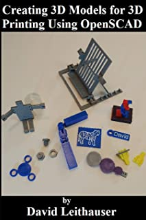 Creating 3D Models for 3D Printing Using OpenSCAD