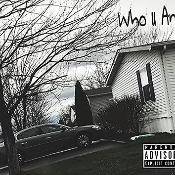 Who II Am