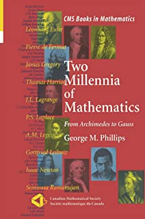 Two Millennia of Mathematics: From Archimedes to Gauss
