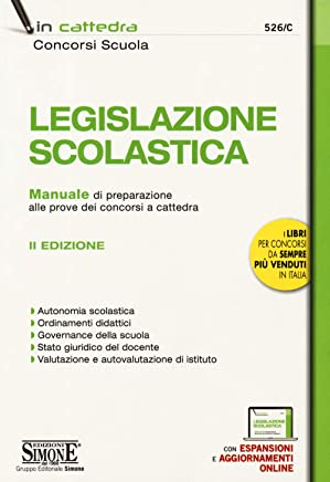 LEGISLAZIONE SCOLASTICA - CON ESPANSIONI ONLINE
