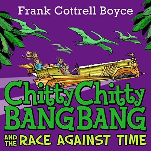 Chitty Chitty Bang Bang and the Race Against Time                   By:                                                                                                                                 Frank Cottrell-Boyce                               Narrated by:                                                                                                                                 David Tennant                      Length: 4 hrs and 9 mins     14 ratings     Overall 4.6