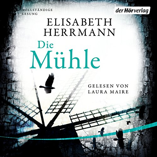 Die Mühle audiobook cover art
