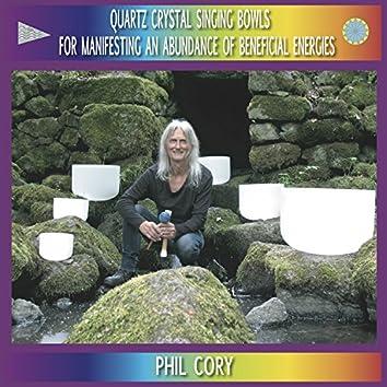 Quartz Crystal Singing Bowls for Manifesting an Abundance of Beneficial Energies