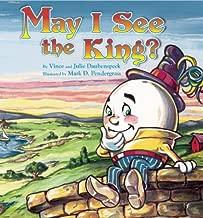 May I See The King?