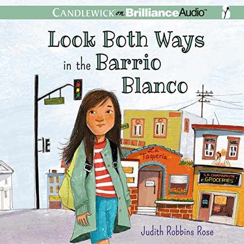 Look Both Ways in the Barrio Blanco audiobook cover art