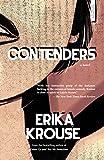 Contenders: A Novel - Erika Krouse