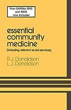 Essential Community Medicine: (including relevant social services)