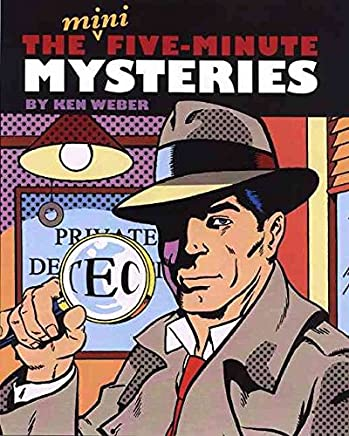 [The Mini Five Minute Mysteries] (By: Ken Weber) [published: March, 2005]