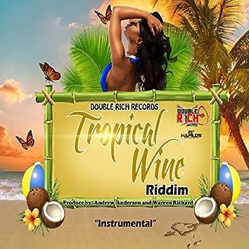 Tropical Wine Riddim (Instrumental)