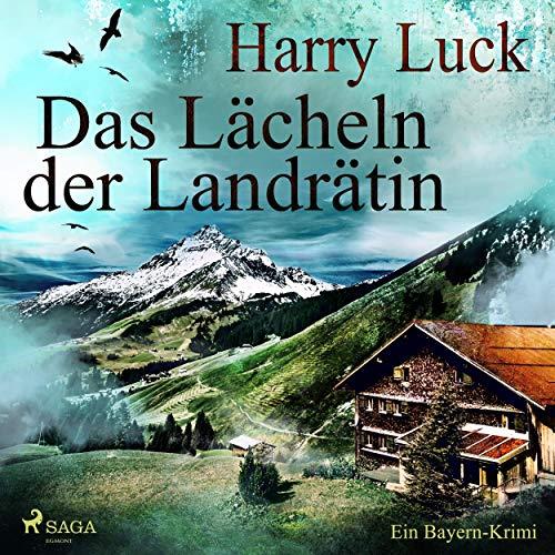 Das Lächeln der Landrätin     Ein Bayern-Krimi              Autor:                                                                                                                                 Harry Luck                               Sprecher:                                                                                                                                 Andreas Herrler                      Spieldauer: 5 Std. und 54 Min.     34 Bewertungen     Gesamt 4,0