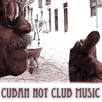 Cuban Hot Club Music: La Mejor Musica Latina Tradicional de Cuba. Canciones de Salsa Cubana, Rumba, Boleros y Son Cubano