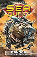 Sea Quest: Fangor the Crunching Giant: Book 30