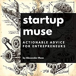 Startup Muse: Actionable Advice for Entrepreneurs audiobook cover art