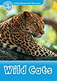 Wild Cats (Oxford Read and Discover Level 1) (English Edition)