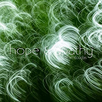 Hope & Apathy