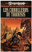 Caballeros de Takhisis / Dragons of Summer Flame The Knights of Takhisis (Dragonlance Heroes) (Spanish Edition)
