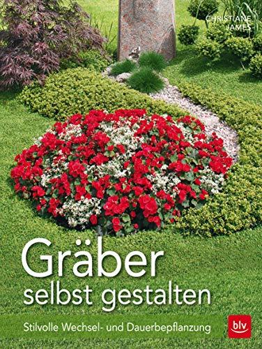 Gräber selbst gestalten: Stilvolle Wechsel- und Dauerbepflanzung