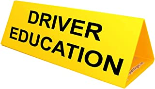 Driver Education Yellow Car Topper Sign, 30x10 inch Corrugated Plastic with Powerful Magnets to Hold Tight by ComplianceSigns