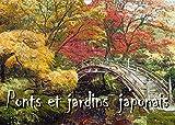 Ponts et jardins japonais (Calendrier mural 2022 DIN A3 horizontal)