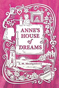 Anne s House of Dreams  An Anne of Green Gables Novel