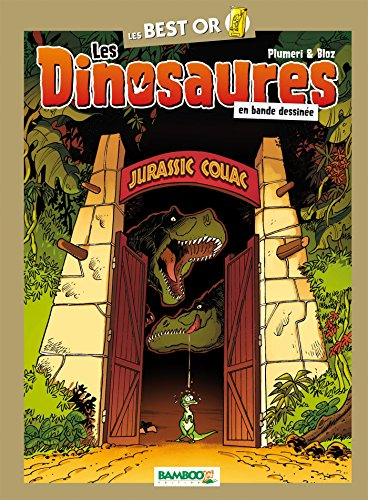 Les Dinosaures - Best Or