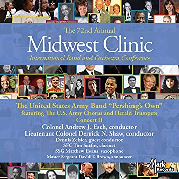 2018 Midwest Clinic: United States Army Band, Vol. 2 (Live)