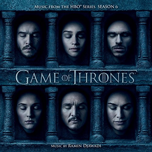 Game Of Thrones (Music from the HBO Series) Season 6