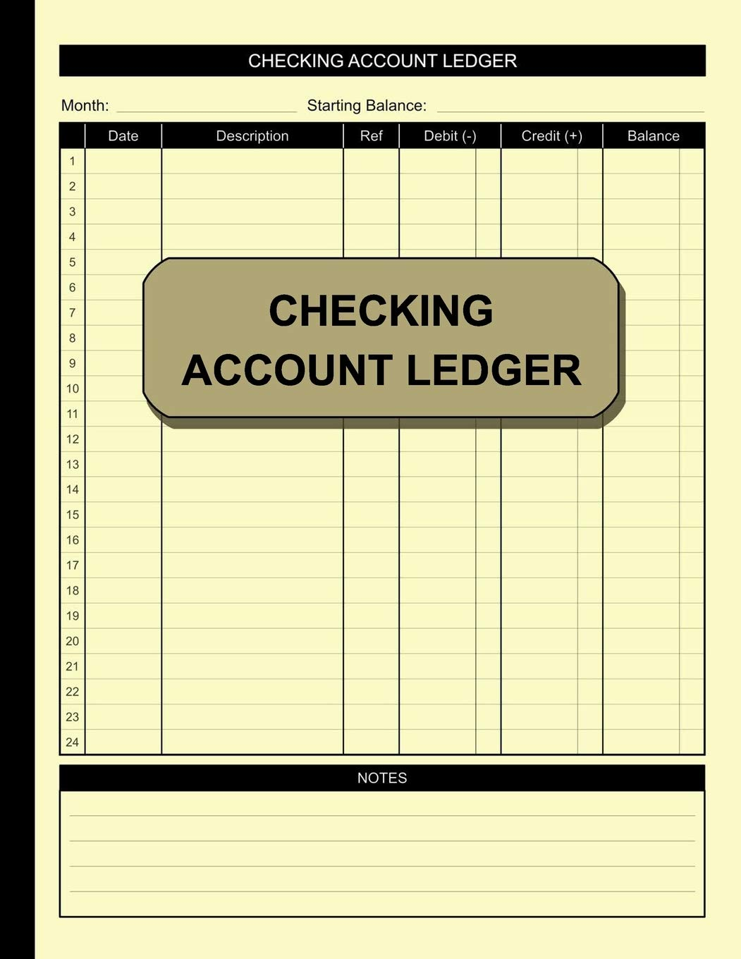 Image OfChecking Account Ledger: Simple Accounting Ledger For Bookkeeping Check And Debit Card Register 100 Pages 2,400 Entry Line...