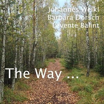 The Way ...