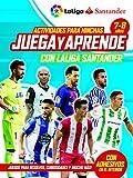 Juega y aprende con la liga Santander. 7-8 años