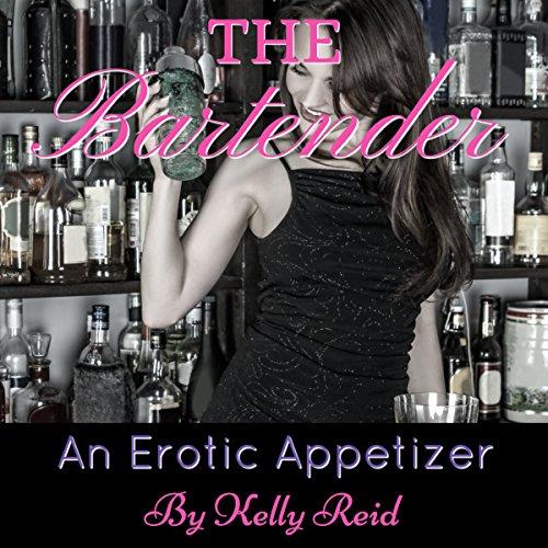The Bartender: An Erotic Appetizer cover art