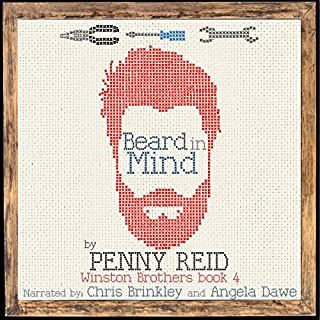 Beard in Mind: Winston Brothers, Volume 4                   Written by:                                                                                                                                 Penny Reid                               Narrated by:                                                                                                                                 Angela Dawe,                                                                                        Chris Brinkley                      Length: 13 hrs and 19 mins     8 ratings     Overall 4.9