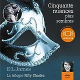 Cinquante nuances plus sombres - Trilogie Fifty Shades 2 - Format Téléchargement Audio - 17,90 €