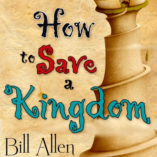 How to Save a Kingdom audiobook cover art