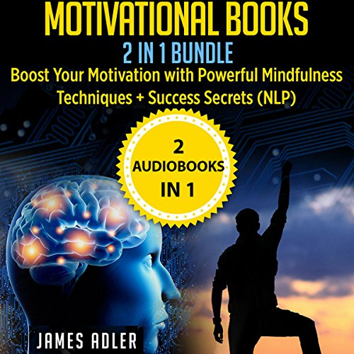 Motivational Books: 2 in 1 Bundle audiobook cover art